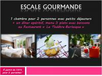 Escapade « Gourmand » from 119€*